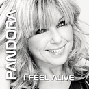 I Feel Alive/Pandora