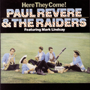 Here They Come!/Paul Revere & The Raiders