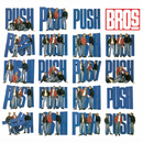 Push (Deluxe Edition)/Bros