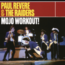 A Mojo Workout!/Paul Revere & The Raiders
