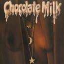 Chocolate Milk (Expanded)/Chocolate Milk