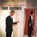 It's Bigger Than Both of Us!/Dave Gardner