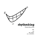 Think About You feat.Bumkey,Yenny,Shorry/Rhythmking