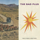 Inevitable Western/The Bad Plus