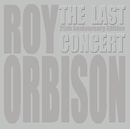 The Last Concert/Roy Orbison