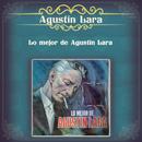 Lo Mejor de Agustín Lara/Agustín Lara