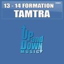 Tamtra/13 - 14 Formation