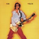 Bob Welch/Bob Welch