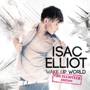 Wake Up World/Isac Elliot