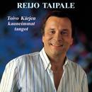 Toivo Kärjen kauneimmat tangot/Reijo Taipale