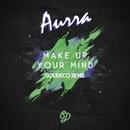 Make Up Your Mind (Solidisco Remix)/Aurra
