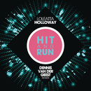 Hit & Run (Dennis Van Der Geest Remix)/Loleatta Holloway