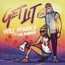 Get Lit feat.Lil Debbie/Will Sparks