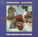 Christmas Becomes Electric/The Moog Machine