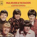 Something Happening/Paul Revere & The Raiders