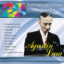 20 Auténticos Éxitos Originales - Agustín Lara/Agustín Lara
