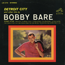 Detroit City and other hits by Bobby Bare/Bobby Bare