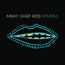 Kids Remix EP/Mikky Ekko