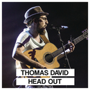 Head Out (Live [Die große Chance Version])/Thomas David