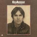 Be True to You/Eric Andersen