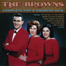 The Complete Pop & Country Hits/The Browns