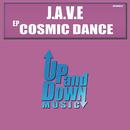 Cosmic Dance/J.A.V.E