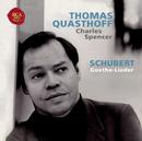 Schubert: Goethe-Lieder/Thomas Quasthoff
