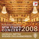 Neujahrskonzert / New Year's Concert 2008/Georges Prêtre & Wiener Philharmoniker