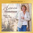 Heut' ist Dein Tag (Jubiläums-Edition)/Hansi Hinterseer