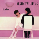 I'm So Proud (Expanded Edition)/Deniece Williams