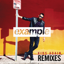 Kids Again (Remixes)/Example