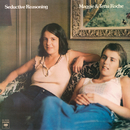 Seductive Reasoning/Maggie and Terre Roche