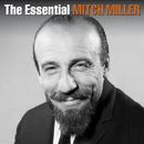 The Essential Mitch Miller/Mitch Miller