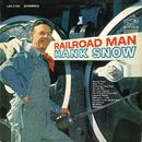 Railroad Man/Hank Snow