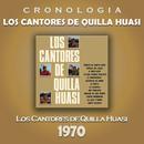 Los Cantores de Quilla Huasi Cronología - Los Cantores de Quilla Huasi (1970)/Los Cantores de Quilla Huasi