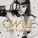 Don't Lose It (Radio Edit)/Owlle