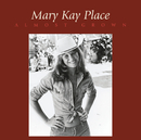 Almost Grown (Bonus Track Vesion)/Mary Kay Place