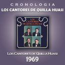 Los Cantores de Quilla Huasi Cronología - Los Cantores de Quilla Huasi (1969)/Los Cantores de Quilla Huasi