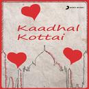 Kaadhal Kottai/Deva