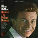 Donna the Prima Donna/Dion