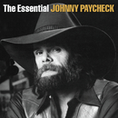The Essential Johnny Paycheck/Johnny Paycheck