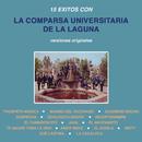 15 Éxitos Con la Comparsa Universitaria de la Laguna (Versiones Originales)/Comparsa Universitaria de la Laguna