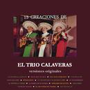15 Creaciones de el Trío Calaveras  (Versiones Originales)/Trio Calaveras