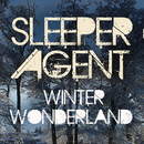 Winter Wonderland/Sleeper Agent
