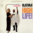 High Life!/Olatunji and His Drums of Passion