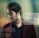 Living to Love You/Ryan Hartanto Tedja & Elfendy Tedja