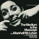 The Medium Is the Massage/Marshall McLuhan