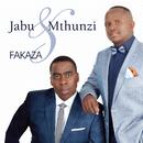 Fakaza/Jabu & Mthunzi