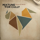 Season Of Silence/Mixtune For Cully