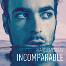 Incomparable/Marco Mengoni